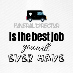 Funeral Director is the best job you will have - Flexfit Baseballkappe