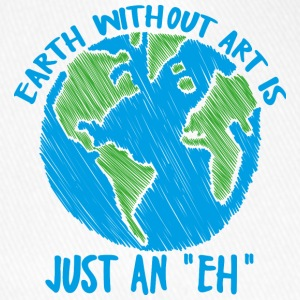 Earth Day / Earth Day: Earth without art is jus - Flexfit Baseball Cap