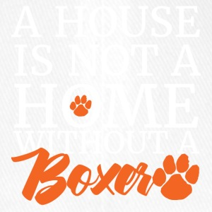 Hund / Boxer: A House Is Not A Home Without A Boxe - Flexfit Baseballkappe