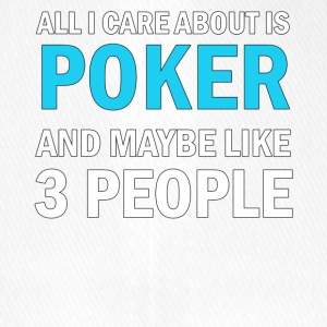All I Care About Is Poker And Maybe Like 3 People - Flexfit basebollkeps