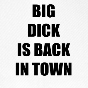 BIG DICK IS BACK IN TOWN - Flexfit Baseballkappe