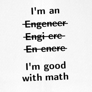 I'm An Engeneer, I'm Good With Math - Flexfit Baseball Cap