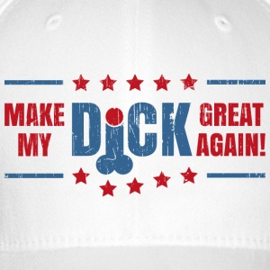 MAKE MY DICK GREAT AGAIN! - Flexfit Baseballkappe