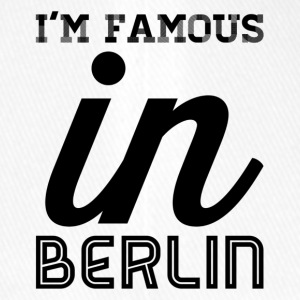 im famous in berlin - Flexfit Baseball Cap