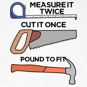 Roofers: Measure it twice, cut it once, pound - Flexfit Baseball Cap