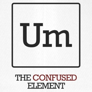 Chemist / Chemistry: Um - The Confused Element - Flexfit Baseball Cap