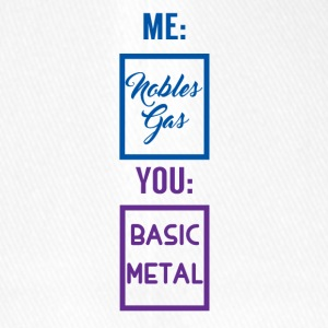 Periodic table: Me - Nobles gas. You - Basic Metal - Flexfit Baseball Cap