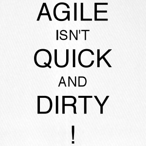 AGILE IS NOT QUICK AND DIRTY! - Flexfit Baseball Cap
