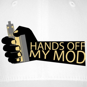 Hands Off - My Mod - Vaper Shirt - Flexfit Baseball Cap