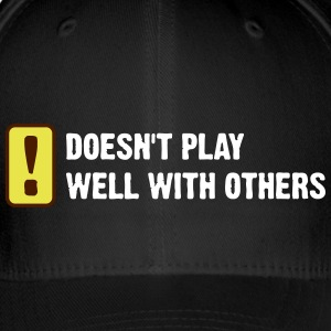 Does Not Play Well With Others! - Flexfit Baseball Cap