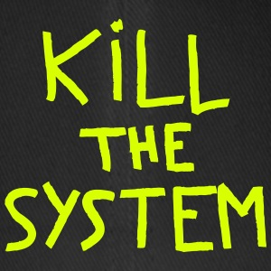 kill the system - Casquette Flexfit
