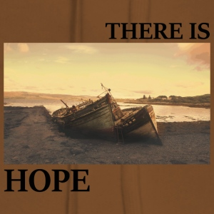 There_is_hope_picture_black_letters - Dame Premium hættetrøje
