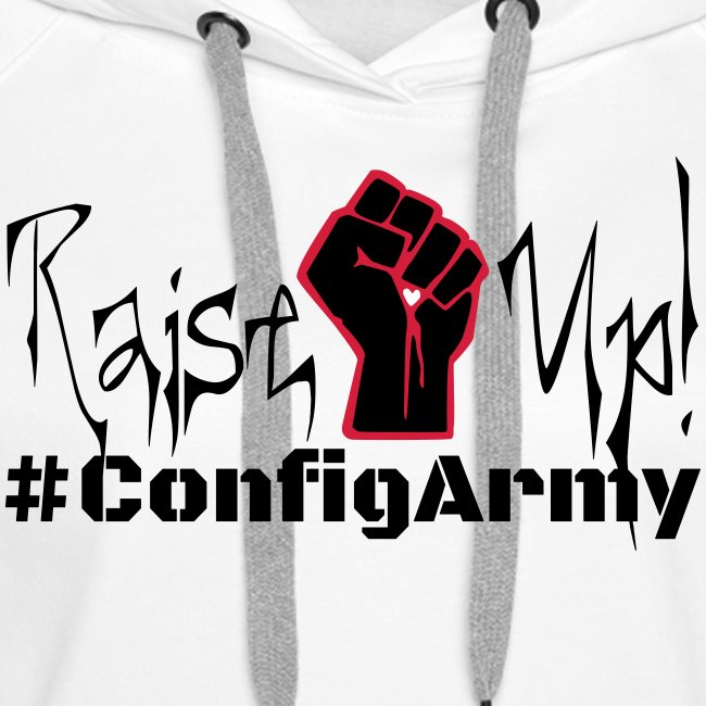#ConfigArmy Raise Up!