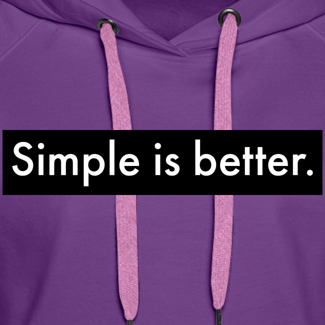 Simple Is Better