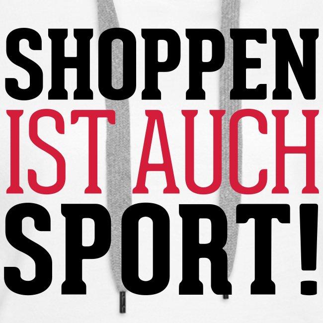 Shoppen ist auch Sport!