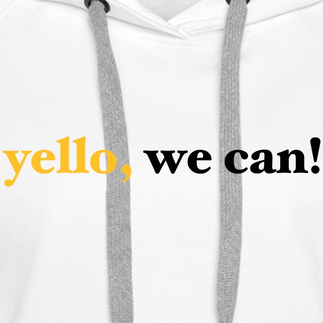 yello we can