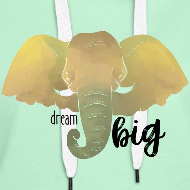 """Elefant """"Dream Big"""""""