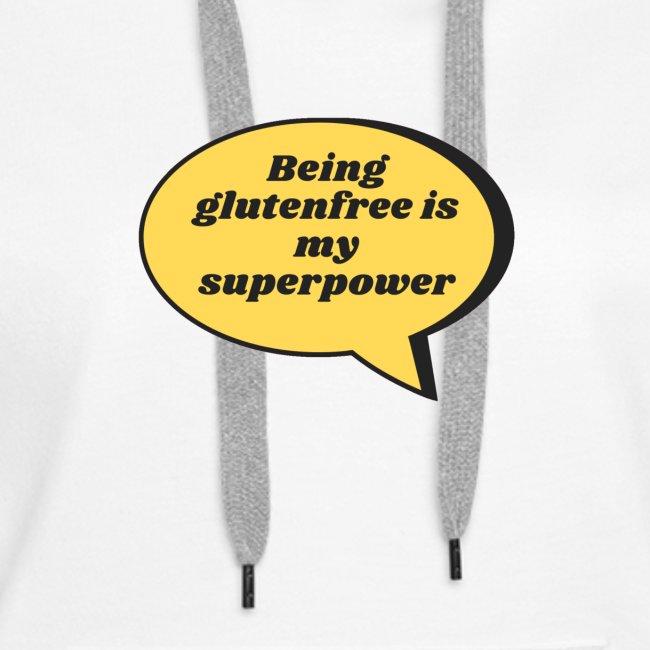 Being glutenfree is my superpower