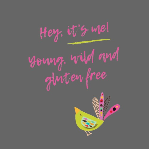 Hey it s me! Young, wild and glutenfree - Frauen Premium Hoodie