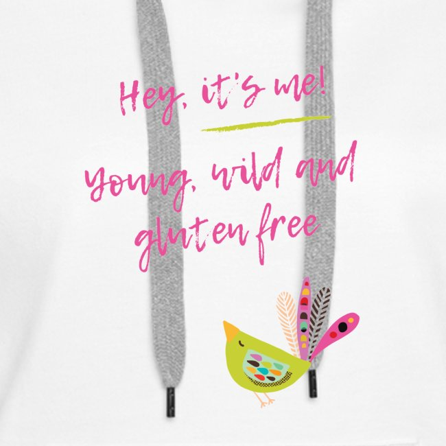 Hey it s me! Young, wild and glutenfree