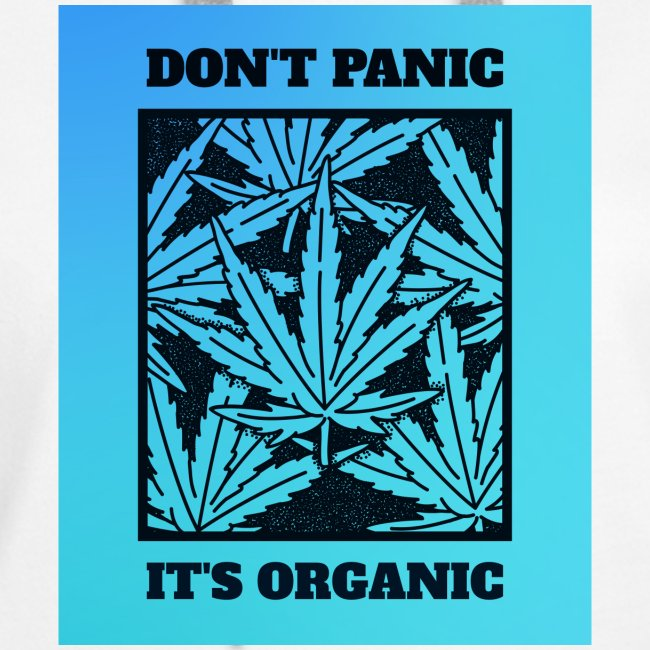 Don´t Panic it´s Organic