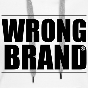 Wrong Brand: the ultimate brand parody - Women's Premium Hoodie
