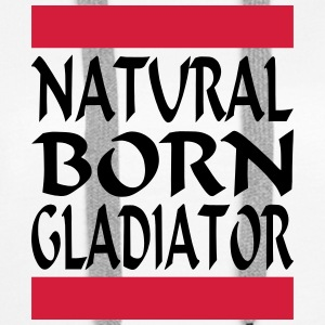 Natural Born Gladiator 2 - Women's Premium Hoodie