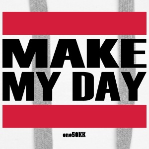 Make My Day - Felpa con cappuccio premium da donna