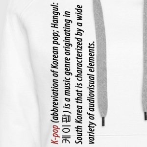 What is K Pop - Women's Premium Hoodie