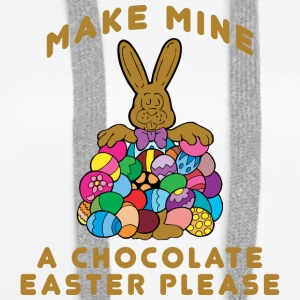 Easter Make Mine A Chocolate Easter Please - Women's Premium Hoodie