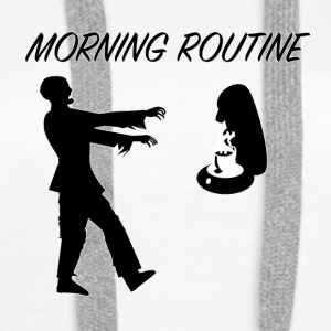 Morning_Routine - Bluza damska Premium z kapturem