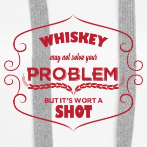 Whiskey - Whiskey may not solve your Problem... - Frauen Premium Hoodie