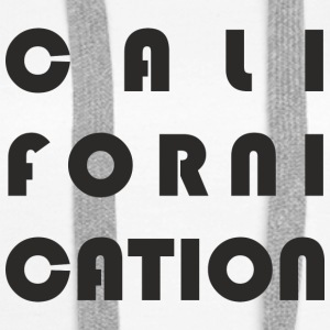 Californication - Sweat-shirt à capuche Premium pour femmes