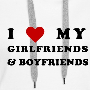 I love my girlfriends and boyfriends! - Premiumluvtröja dam