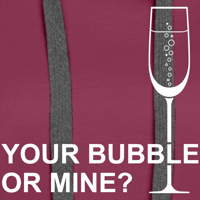 Your bubble or mine?