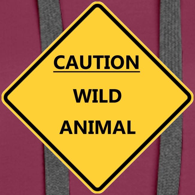 Caution Wild Animal