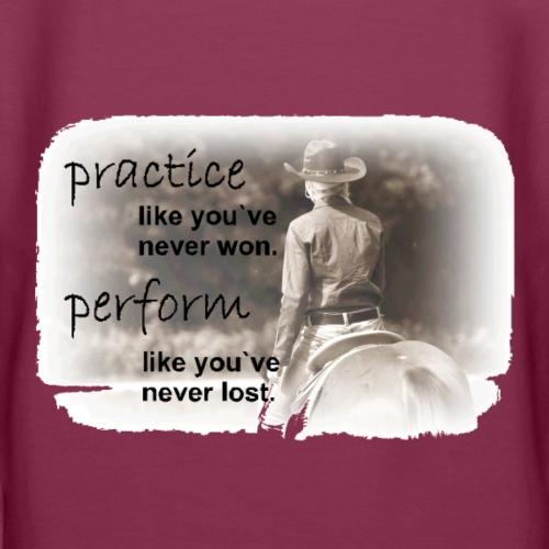 practise like youve never won - Frauen Premium Hoodie