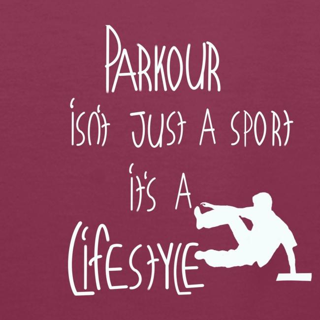Parkour is life