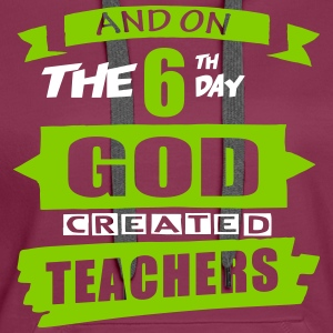 God Created Teachers - Women's Premium Hoodie