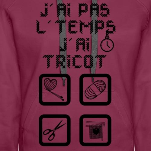 J'ai tricot - Sweat-shirt à capuche Premium pour femmes