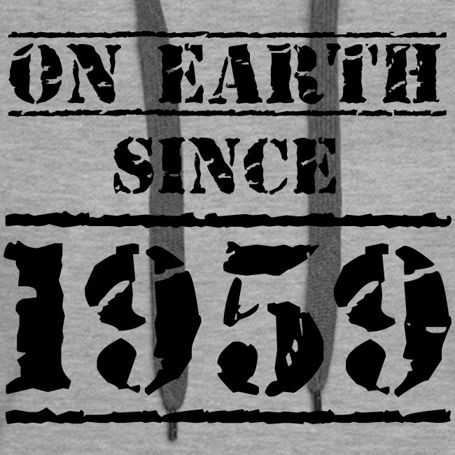 on Earth since 1959 60 Geburtstag Happy Birthday