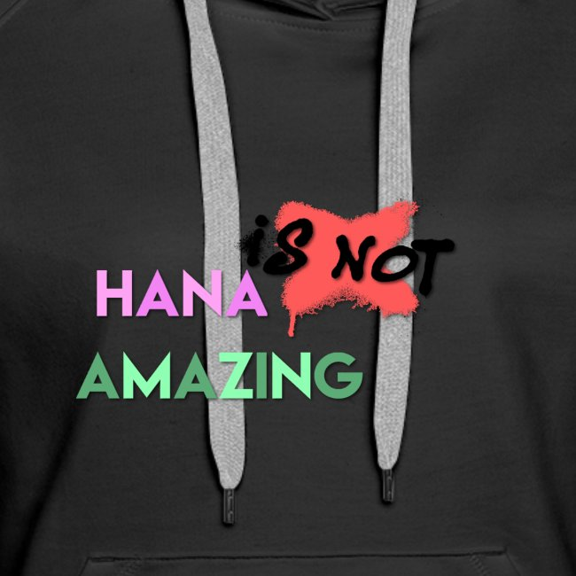 Hana Is Not Amazing T-Shirts