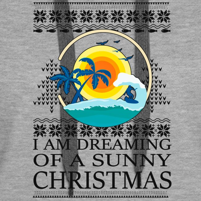 I am dreaming of a sunny Christmas