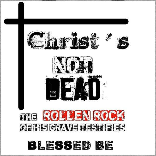 Christ's Not Dead