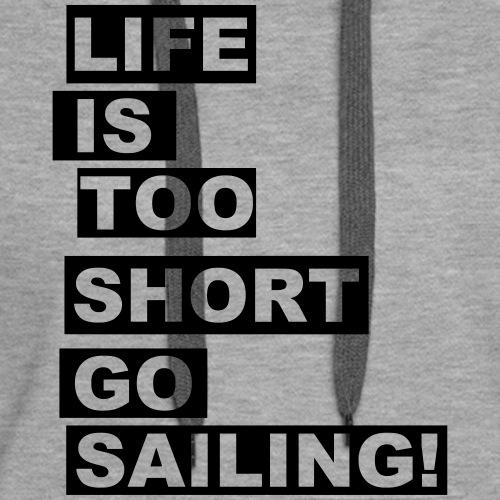Go Sailing! - Frauen Premium Hoodie