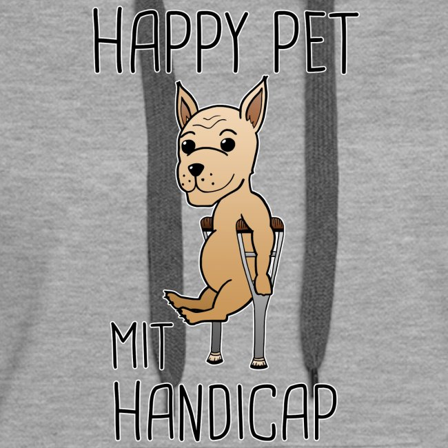 Hund Handicap Haustier Lustige Sprüche Geschenk Frauen Premium Hoodie