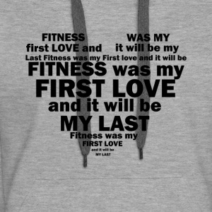 Wolf-FIT fitness was my first and last love! - Women's Premium Hoodie