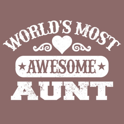Worlds most awesome aunt - Women's Premium Hoodie