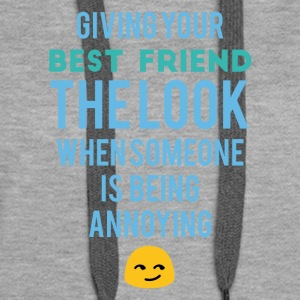 Najlepsi przyjaciele: Giving Your Best Friend The Look - Bluza damska Premium z kapturem
