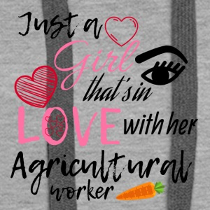 A girl that's in love with her Agricultural worker - Frauen Premium Hoodie